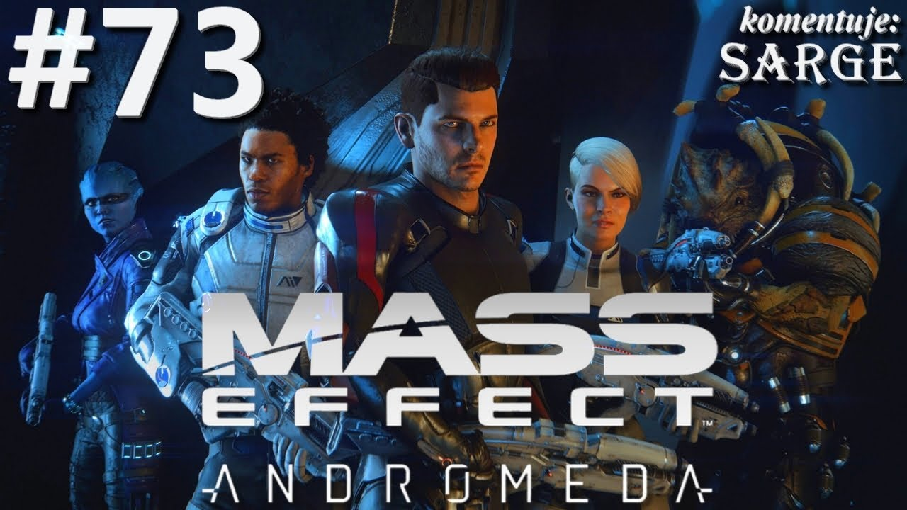 Zagrajmy w Mass Effect Andromeda [60 fps] odc. 73 – Czas na trochę rozrywki