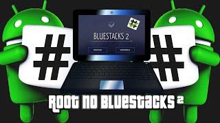 Root no BlueStacks 2 (SEM COMPLICAÇÕES)