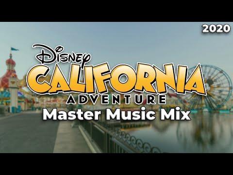 Disney's California Adventure Park Master Music Mix (2020)