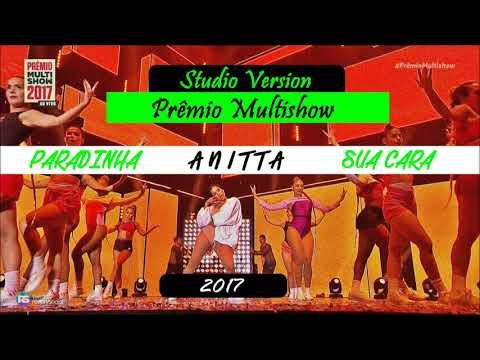 Anitta - Paradinha  Sua Cara Prêmio Multishow  Studio