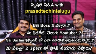 Special Q&A with Prasadtechintelugu