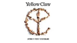 Yellow Claw & Tiesto ft. Kyler England - Lifetime