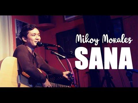 Mikoy Morales - Sana