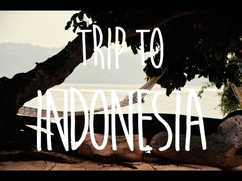 Trip to Indonesia 2015