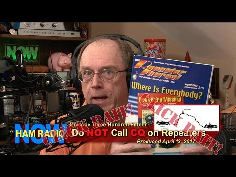 HRN 315: Do NOT Call CQ on Repeaters (Click Bait on Ham Radio Now)