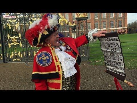 Royalist Crier proclaims Prince Harry & Meghan Markle engagement