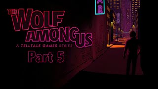 Twitch Livestream | The Wolf Among Us: Episode 5 Cry Wolf (FINAL)