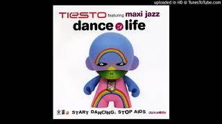 Tiësto Feat. Maxi Jazz - Dance4Life (Radio Edit)