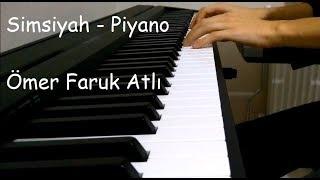 Simsiyah - Piyano  | Mustafa Ceceli | Video