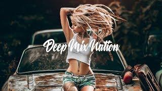 DeepMixNation Radio - 24/7 Music Live Stream | Deep House | Chill House Music | Dance Music Mix