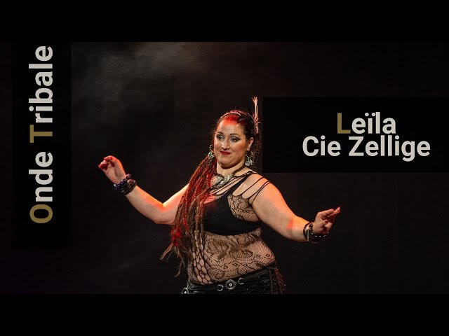 Tribal Fusion | Interview : Leila - Cie Zellige