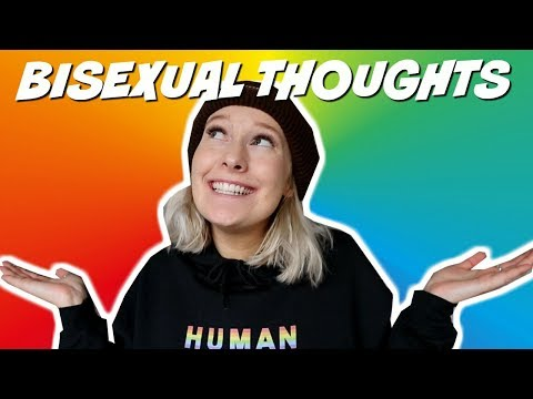 THOUGHTS THAT GO THROUGH YOUR HEAD AS A BISEXUAL from YouTube · Duration:  5 minutes 20 seconds
