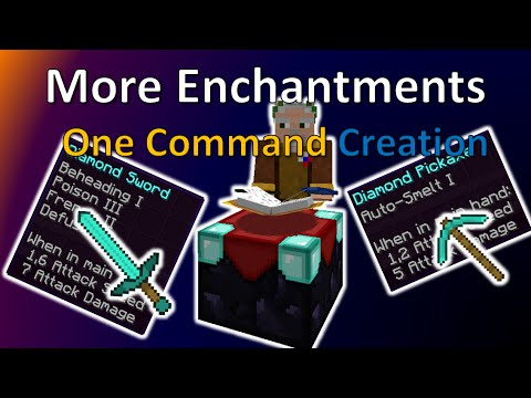 More Enchantments | One Command Creation | More Than 10 New Enchantments!