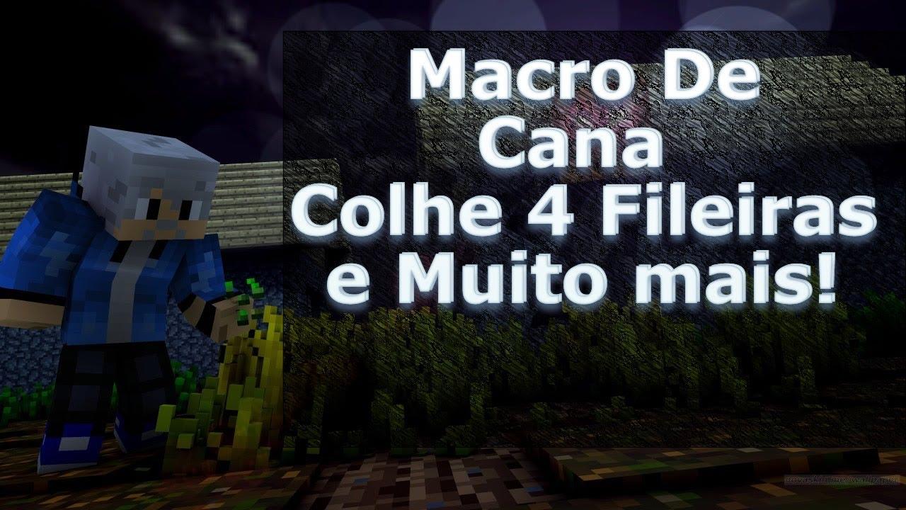 [Minecraft] Macro De Cana Colhe 4 Fileiras Eclipse