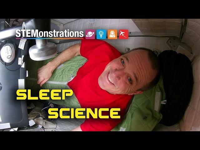 Stemonstrations - sleep on the International Space Station