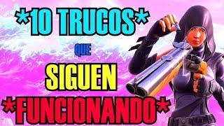 *10 TRUCOS que SIGUEN FUNCIONANDO!* FORTNITE! | *TRUCOS & CONSEJOS*