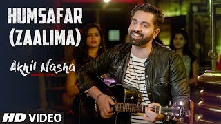 Download song Humsafar (Zaalima) Video Song | Akhil Nasha | BADRINATH KI DULAHNIA
