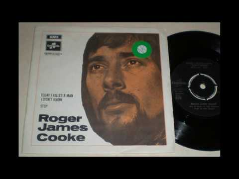 Roger James Cooke - Today I Killed A Man I Didn't Know (1970)