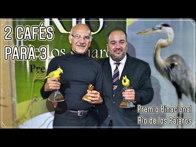 2 Cafés Para 3 - Premio Binacional Río de los Pájaros 2019