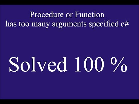 Procedure or Function has too many arguments specified C# || Solved 100 %