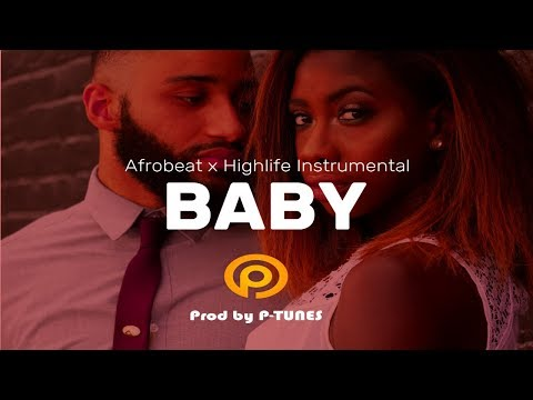 """[FREE BEAT] AfroBeat / Highlife Instrumental  """"BABY"""" 2020  prod by P-TUNES"""