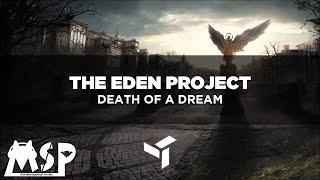 The Eden Project - Death Of A Dream [SUB.ESPAÑOL]