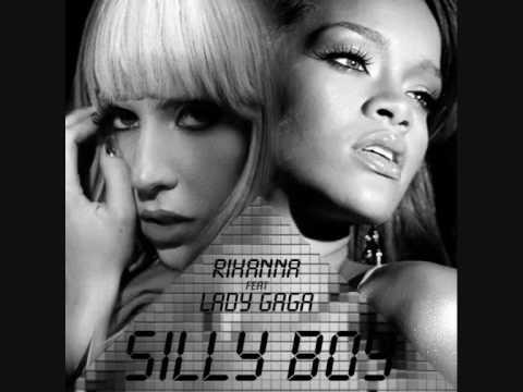 Silly Boy Rihanna Feat Lady GaGa NEW 2009 MP3