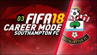 FIFA 18 Southampton Career Mode Ep3 - MARQUEE SIGNING MADE!!