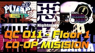 Nightmare QC 011 [CO-OP MISSION] | Floor 1 | PUMP IT UP FIESTA 2 MISSION ZONE