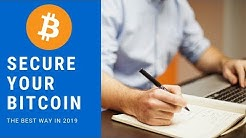 Best Ways To Store Your Bitcoin in 2019