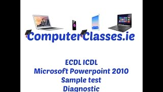 ECDL ICDL Microsoft Powerpoint 2010 Diagnostic Sample Test