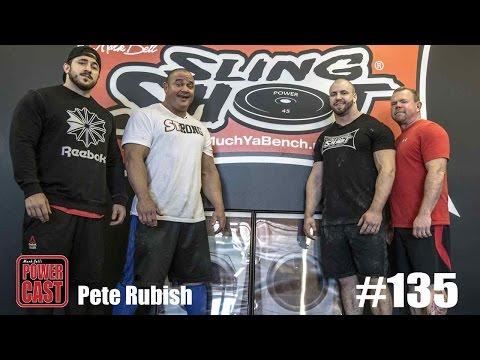 Mark Bell's PowerCast #135 - Pete Rubish