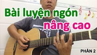 Luyện ngón tay CHÍNH XÁC, LANH LẸ phần 2 - học đàn guitar solo | học đàn guitar online miễn phí