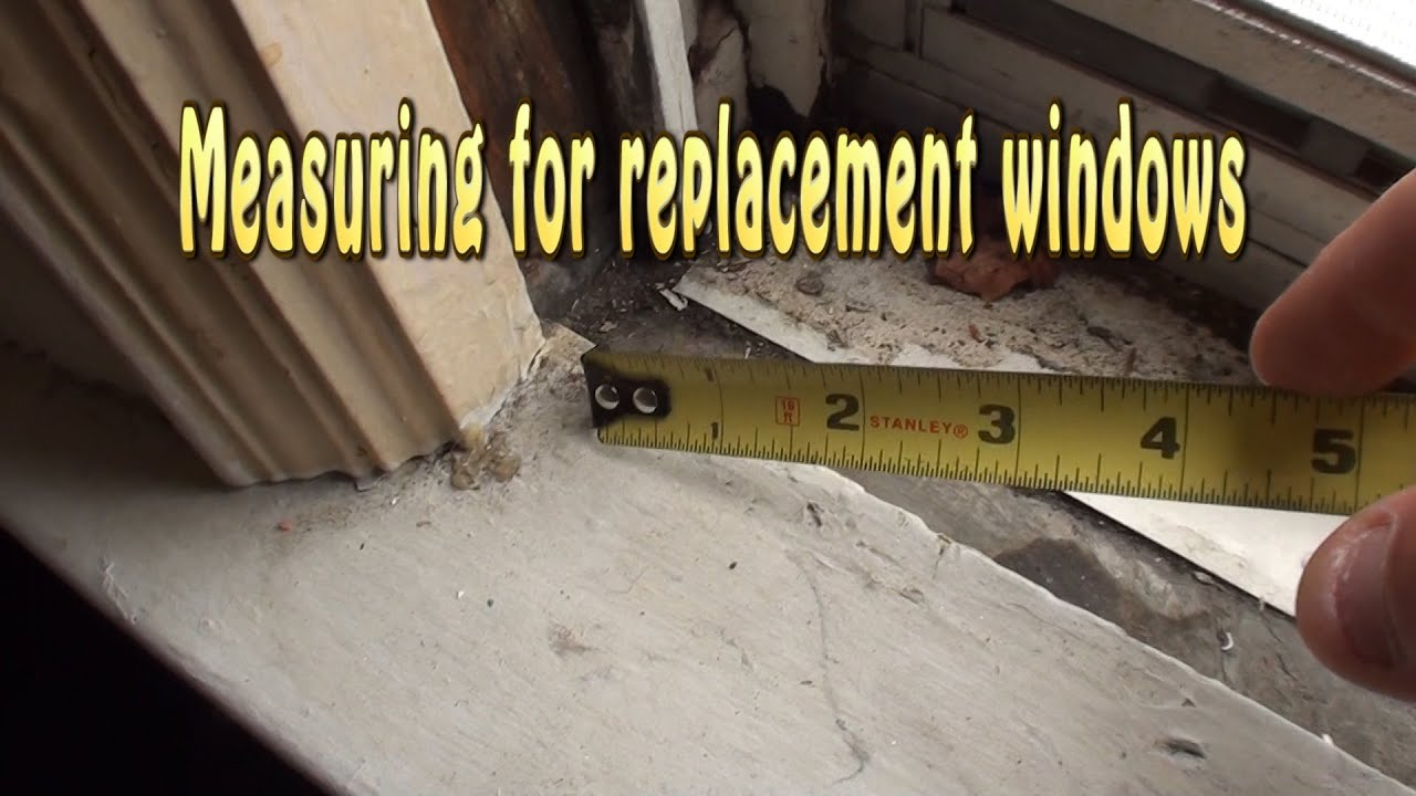 Measuring for replacement windows - YouTube