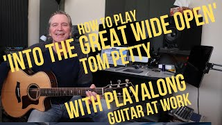 How To Play 'Into The Great Wide Open' by Tom Petty