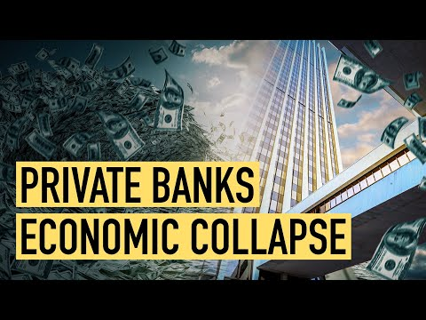Private Banks Who Have The License To Create Money Will Cause Economic Collapse