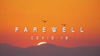 FAREWELL COVID-19 (Video Poem) - CAESAR OSIRIS