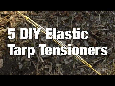 5 DIY Elastic Tarp Tensioners