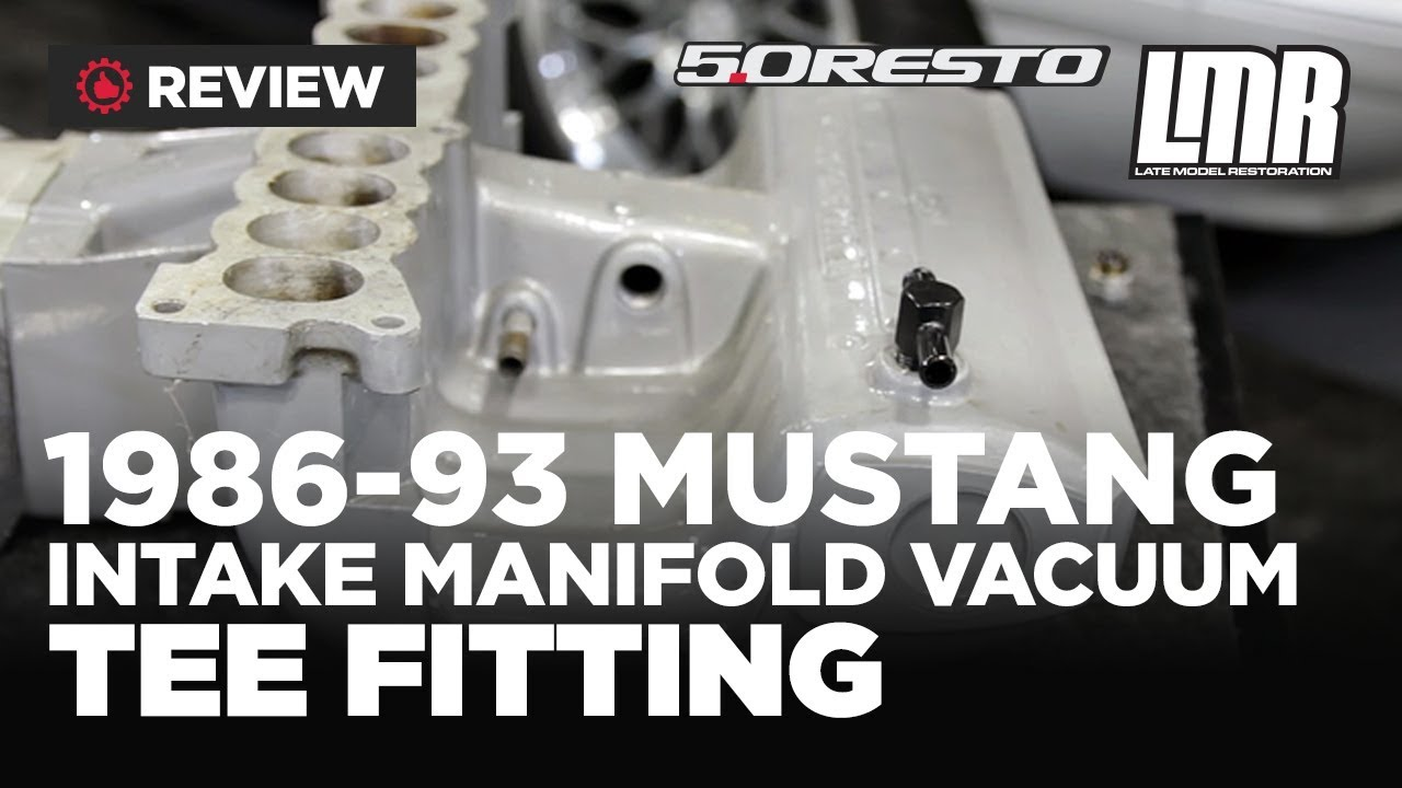 hight resolution of 1986 1993 fox body mustang 5 0resto vacuum tee fitting review