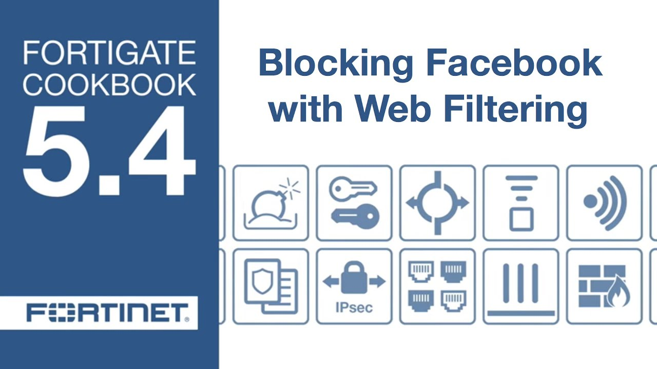 FortiGate Cookbook - Blocking Facebook (5 4)