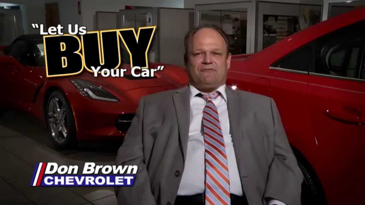 Don Brown Chevy >> Don Brown Chevrolet Needs Your Trade In April 2015
