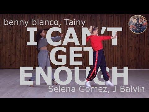 I Can&39;t Get Enough - benny blanco Tainy Selena Gomez J Balvin I Jaanika Choreography