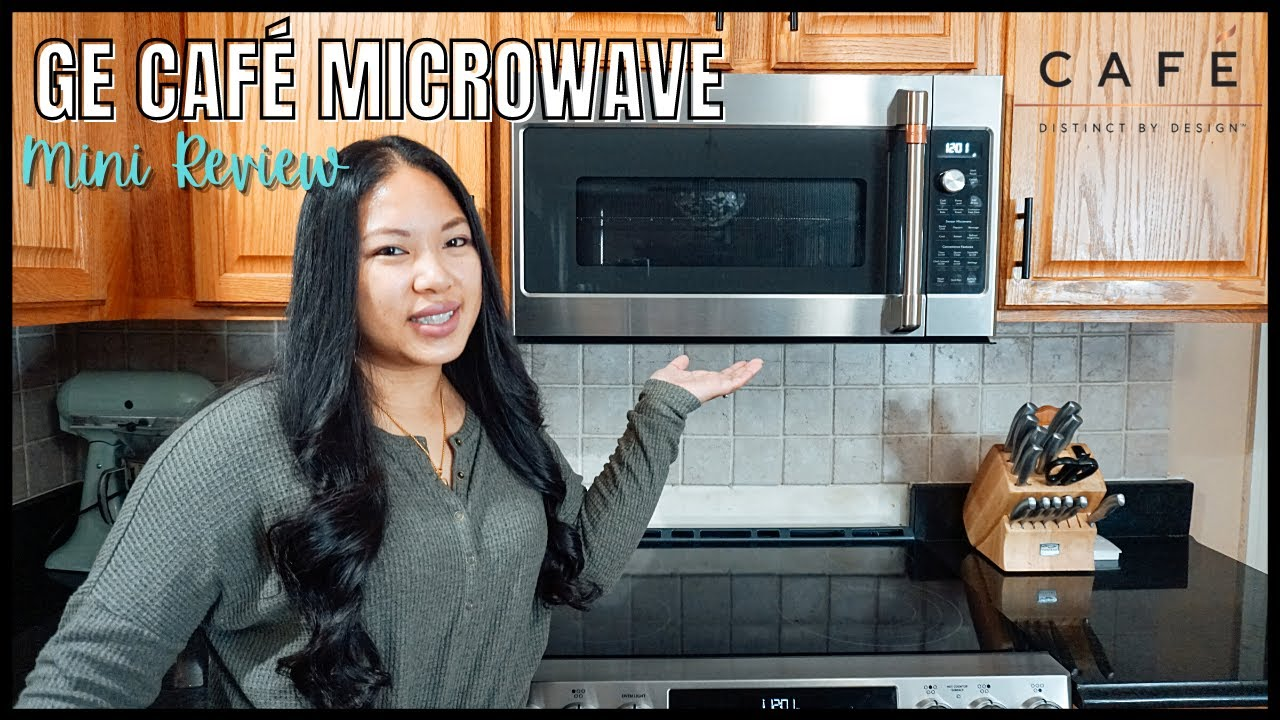 ge cafe otr microwave review first impression review cafe appliances episode 1 bianca figz