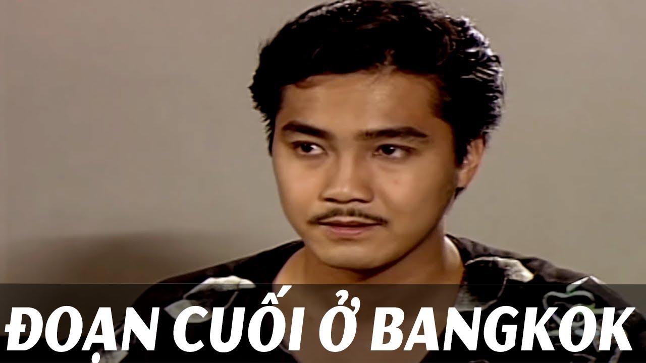 Download Phim Việt Nam Hay Nhất - �oạn Cuối Ở Bangkok   Phim việt nam mới nhất tuyển ch�n