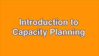 Introduction to Capacity Planning