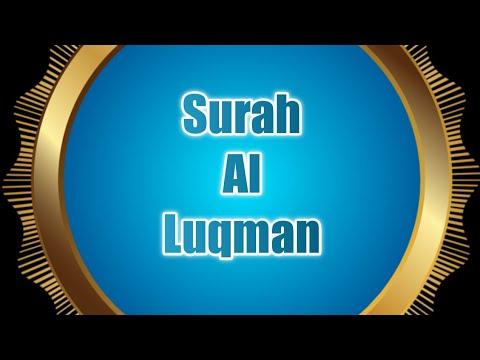 Surah Al Luqman | Luqmon Surasi o'zbekcha Tarjimasi, O'qilishi