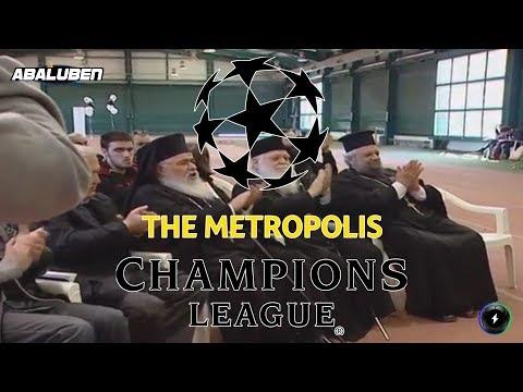 The Metropolis Champions League | Luben TV