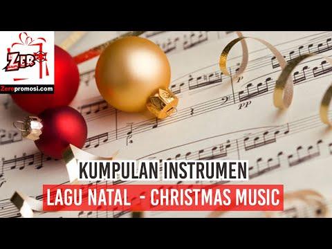 Kumpulan Instrumen Lagu Natal - Instrumental Christmas Music