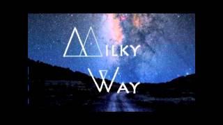 Milky WAY - I