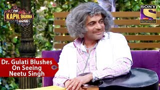 Dr. Gulati Blushes On Seeing Neetu Singh - The Kapil Sharma Show